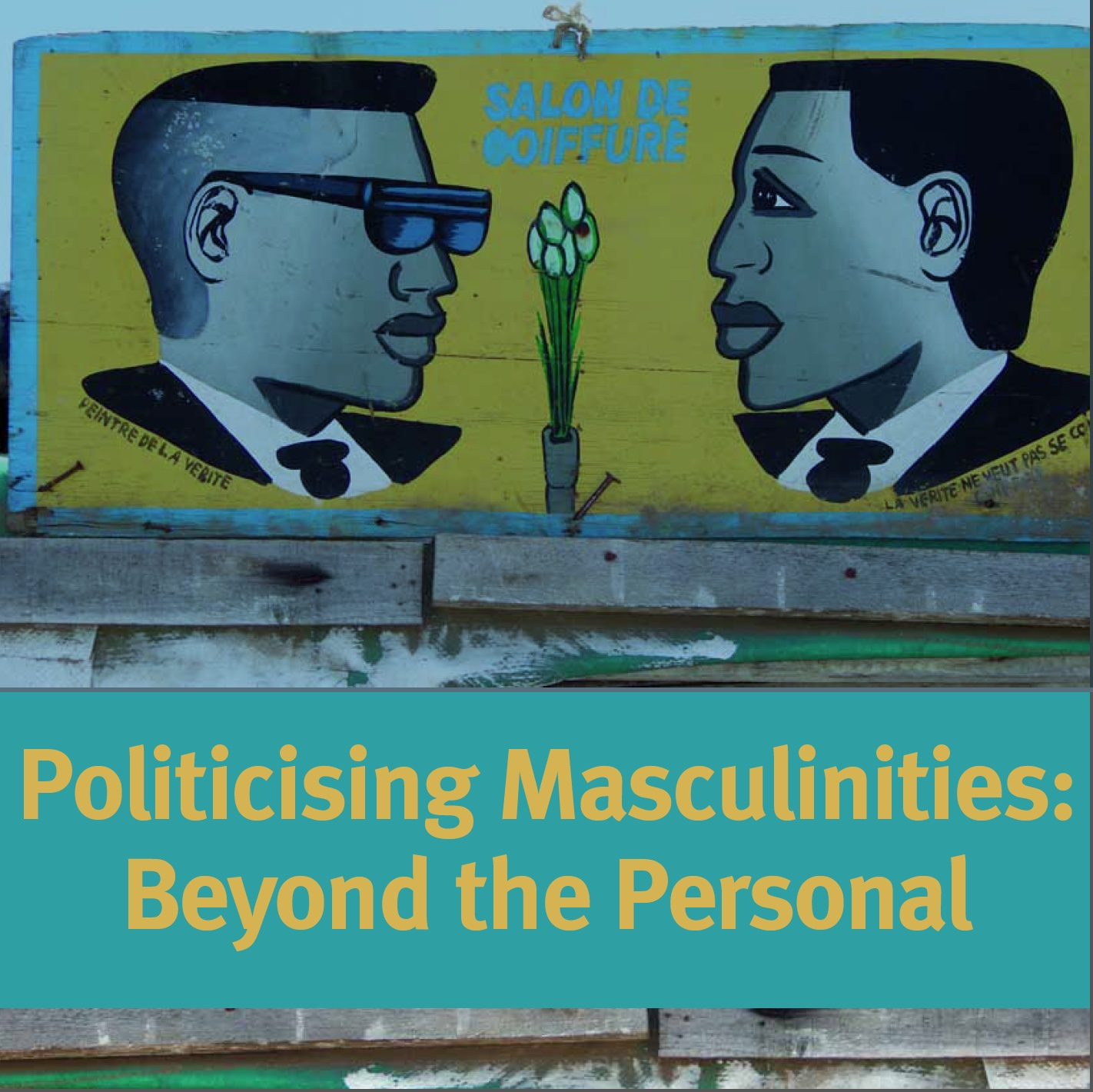 IDS, Politicising Masculinities - Dakar report - Cover