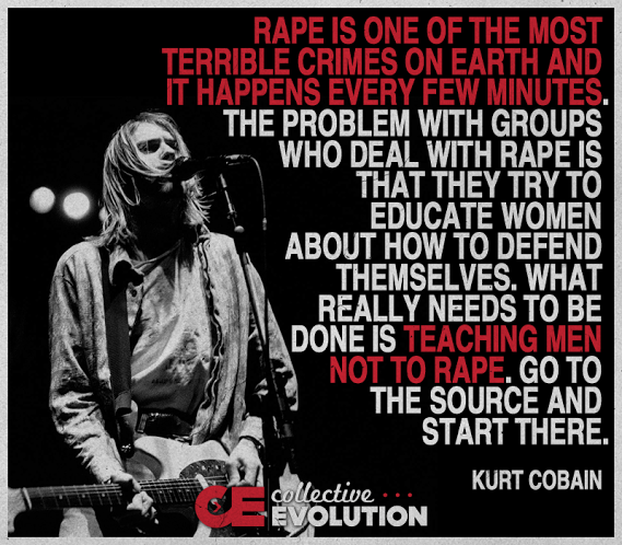 Kurt Cobain on the need to teach men not to rape