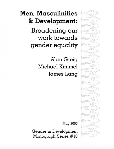 Greig, Men, Masculinities and Development - Cover