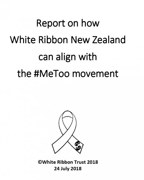 White Ribbon NZ, How White Ribbon New Zealand can align with the MeToo movement 2018 - Cover