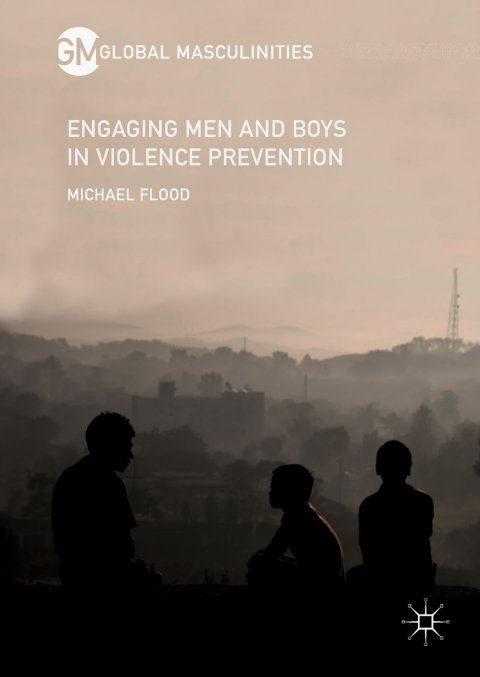 Flood, Engaging Men and Boys in Violence Prevention - Cover