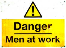 Danger - Men at work