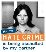Hate crime is being assaulted by my partner