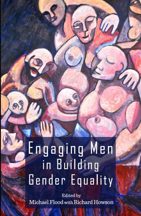 Flood, Engaging Men in Building Gender Equality 2015 - Cover