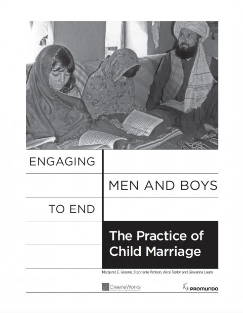Engaging Men and Boys to Address the Practice of Child Marriage - Cover