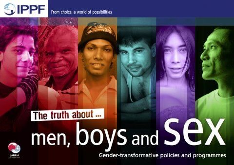 IPPF, The truth about men, boys and sex