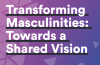 MenEngage, Transforming Masculinities - Towards a shared vision 2019 - Cover